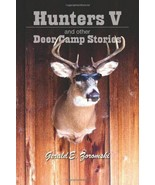 hunters V and other deer camp - $14.84