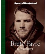 Sports Illustrated: Brett Favre: The Tribute Hardcover Book (Green Bay P... - $7.95