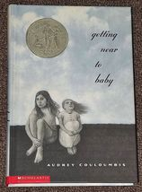 getting near to baby by Audrey Couloumbis Newbery Honor book - $1.50
