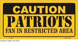 Caution Patriots Fan Metal Novelty Souvenoir License Plate Tag Sign - $9.95