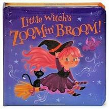 Little Witch's Zoomin' Broom Halloween Board Book Bedtime Little Bird St... - £9.85 GBP