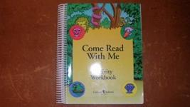 Come Read With Me Activity Workbook [Spiral-bound] [Jan 01, 1997] Calvert School