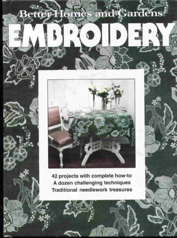 Vintage Better Homes and Gardens Embroidery, 42 Projects