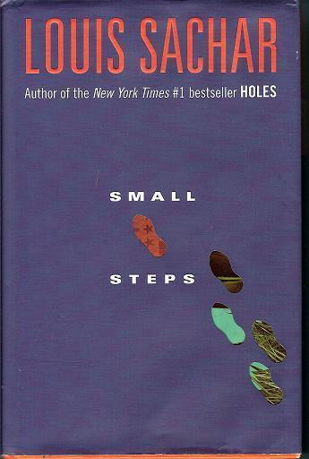 Small Steps by Louis Sachar HC 2006 1st Edition