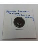Kingston Pocahontas Coal Company West Virginia 1 Merch Coin Protected - $9.46