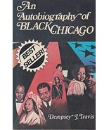 An autobiography of Black Chicago Travis, Dempsey - $32.62