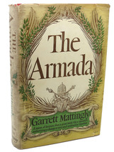 Garrett Mattingly THE ARMADA Book of the Month Club Edition - $39.95
