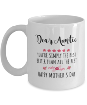 Mothers Day Mug For Aunt - Auntie You're Simply The Best - Cool Unique F... - $15.95+