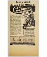 1948 Print Ad Cushman Motor Scooters 75 Mile Per Gallon Lincoln,Nebraska - $9.88