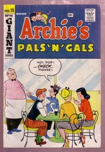 ARCHIE'S PALS AND GALS #15 1960 GIANT SIZE EARLY ISSUE P - $55.87