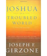 Joshua in a Troubled World: A Story for Our Time Girzone, Joseph F. - $1.49