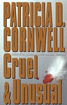 Cruel and Unusual [Hardcover] Cornwell, Patricia - $1.98