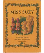 Miss Suzy by Miriam Young 1964 Arnold Lobel Vintage Hardcover Squirrel - $12.86