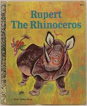 Rupert the Rhinoceros (Little Golden Book #419) [Hardcover] [Jan 01, 1971] Memli