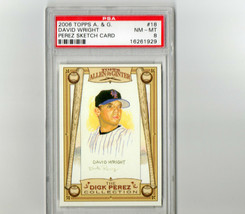 2006 Topps Allen & Ginter David Wright Perez Sketch Card #18 PSA 8 P542 - $4.65