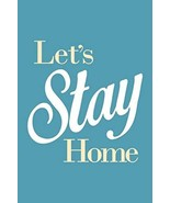 sy'decorative Lets Stay Home Blue Art Print Poster 24x36 inch - $19.78