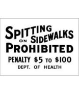 Spitting on Sidewalks Prohibited Tin Sign Reproduction - $5.94