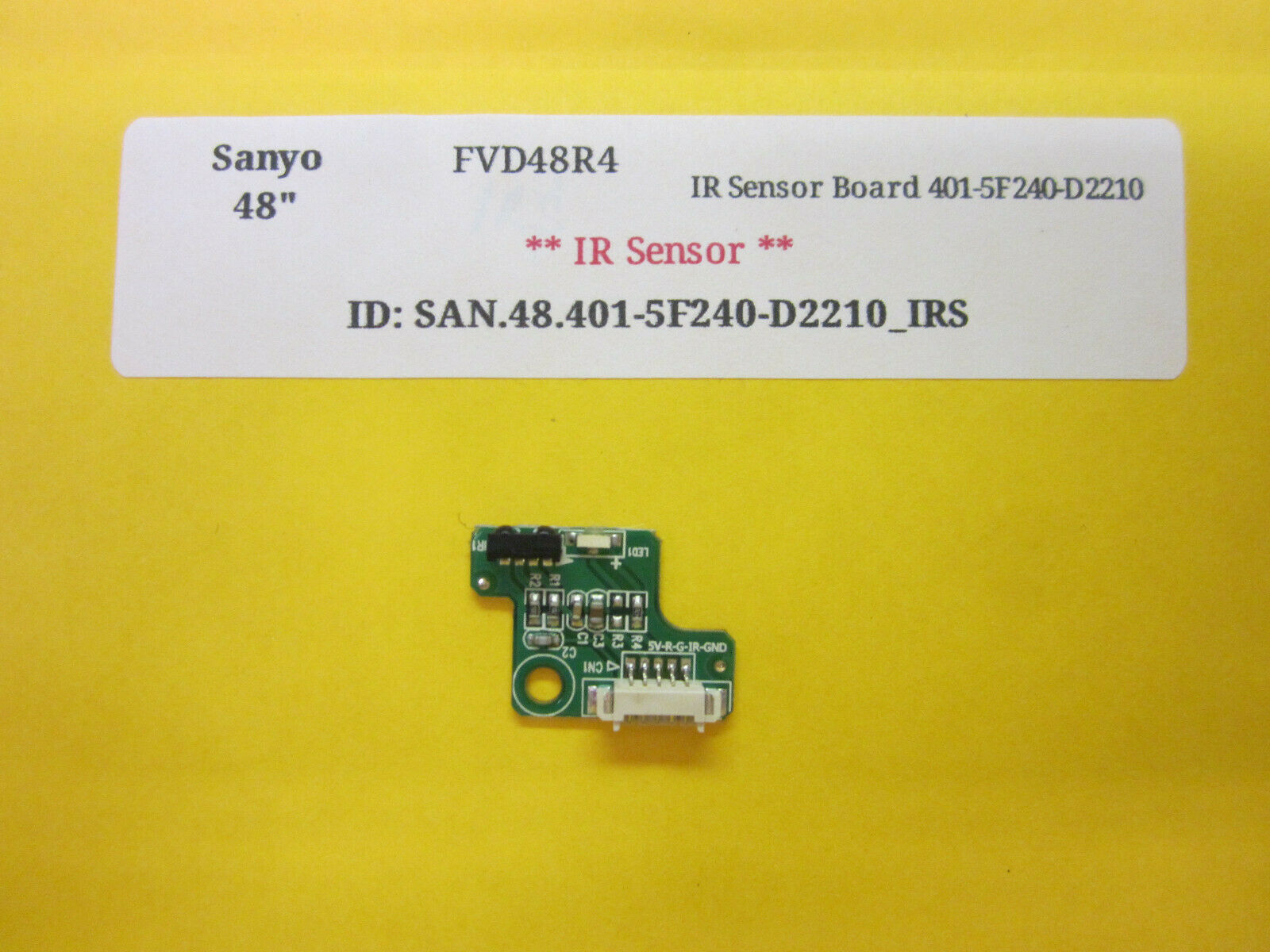 "Primary image for Sanyo 48"" FVD48R4 IR Sensor Board 401-5F240-D2210"