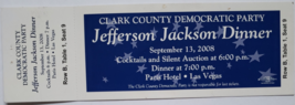 Clark County Democratic Party Jefferson Jackson Dinner 2008 Ticket Stub  - $7.95