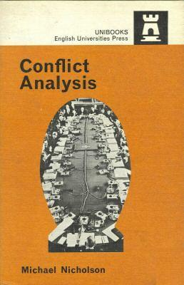 Conflict Analysis by Michael Nicholson