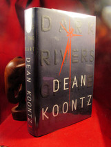 DARK RIVERS Dean Koontz, signed, hardback, first edition, fine in jacket - $53.90
