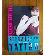 Strawberry Tattoo by Lauren Henderson TPB SIGNED - $5.98