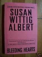 Bleeding Hearts - Susan Wittig Albert ARC / Proof 2006