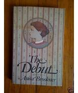 The Debut by Anita Brookner HB DJ 1st edition - $14.00