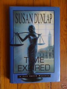 Time Expired by Susan Dunlap HB DJ 1st Ed    A Jill Smith Mystery