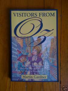Visitors from Oz by Martin Gardner 2000