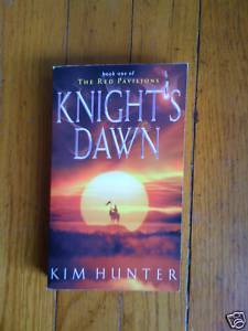 Knight's Dawn by Kim Hunter Red Pavilions pb