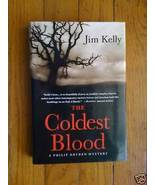 The Coldest Blood by Jim Kelly HB DJ 1st - $5.97