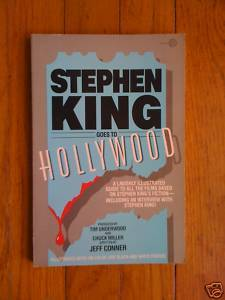 Stephen King Goes to Hollywood by Jeff Conner 1987