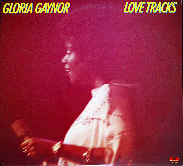 "Gloria Gaynor  ""Love Tracks""  Polydor Records PD-1-6184   LP"