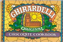 Ghirardelli Original Chocolate Cookbook [Paperback] Larsen, Phyllis - $5.08