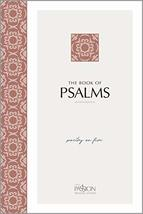 The Book of Psalms (2nd Edition): Poetry on Fire (The Passion Translatio... - $19.99