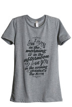 Thread Tank I Love You Always Women's Relaxed T-Shirt Tee Heather Grey - $24.99+