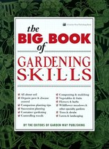 The Big Book of Gardening Skills Garden Way and Chesman, Andrea - $6.93