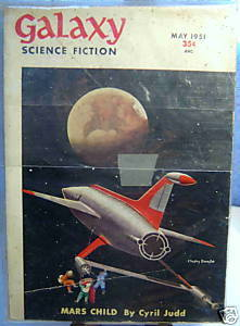 GALAXY SCIENCE FICTION FIRST EDITION MAY 1951