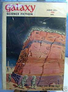 GALAXY SCIENCE FICTION FIRST EDITION JUNE 1951
