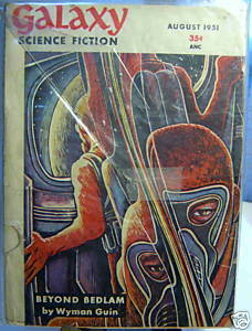 GALAXY SCIENCE FICTION FIRST EDITION AUGUST 1951