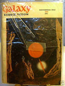 GALAXY SCIENCE FICTION FIRST EDITION NOVEMBER 1951