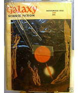 GALAXY SCIENCE FICTION FIRST EDITION NOVEMBER 1951 - $22.99