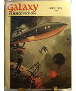 GALAXY SCIENCE FICTION FIRST EDITION MAY 1952 - $22.99