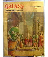 GALAXY SCIENCE FICTION FIRST EDITION AUGUST 1952 - $22.99