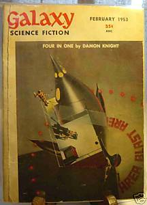 GALAXY SCIENCE FICTION FIRST EDITION FEBRUARY 1953
