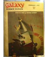 GALAXY SCIENCE FICTION FIRST EDITION FEBRUARY 1953 - $22.99