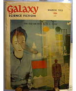 GALAXY SCIENCE FICTION FIRST EDITION MARCH 1953 - $22.99