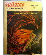 GALAXY SCIENCE FICTION FIRST EDITION JUNE 1953 - $22.99