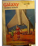 GALAXY SCIENCE FICTION FIRST EDITION JULY 1953 - $22.99